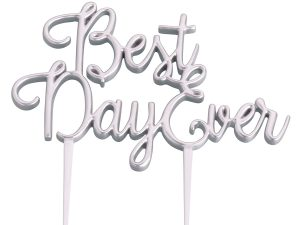"Lillian Rose Silver ""Best Day Ever"" Cake Topper"