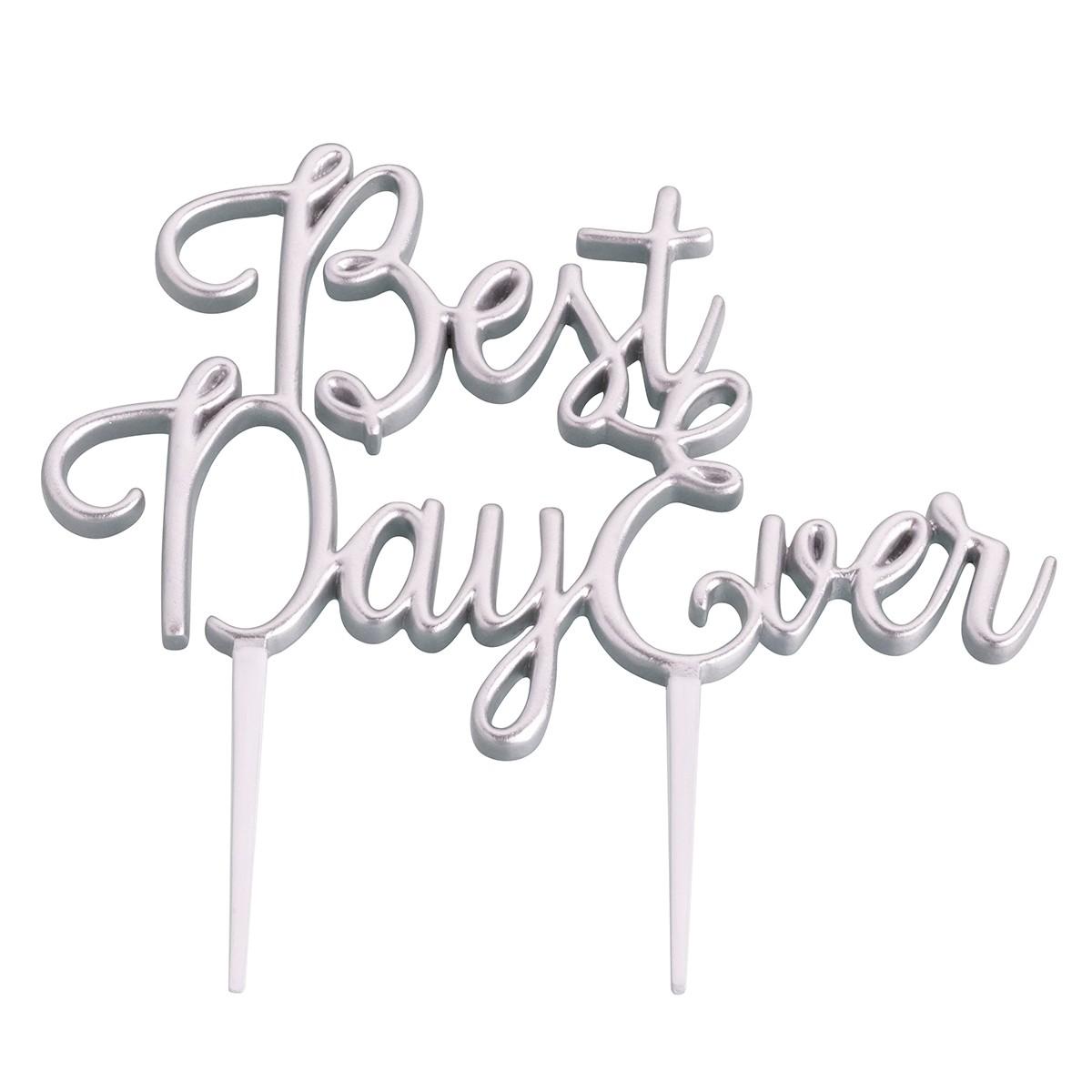 "Lillian Rose Silver ""Best Day Ever"" Cake Topper"
